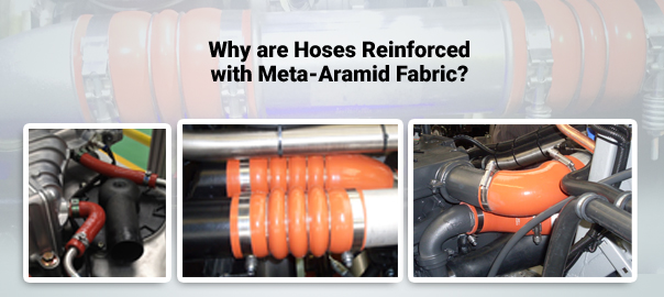 why-are-hoses-reinforced-with-meta-aramid-fabric