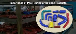 Importance of Post-Curing of Silicone Products